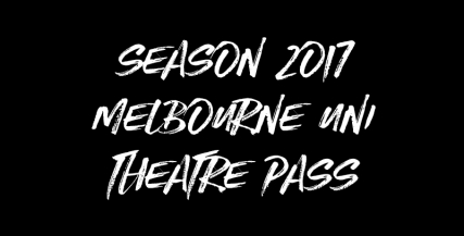 University of Melbourne Theatre Pass