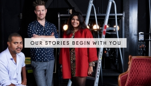 Our stories begin with you