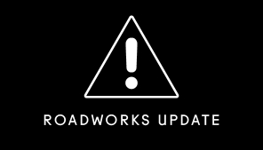 Roadworks Update